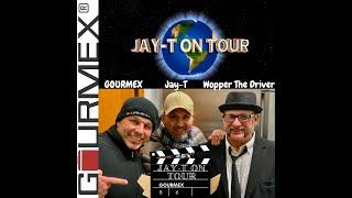 Jay-T on Tour - Gourmex
